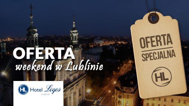 Weekend w Lublinie